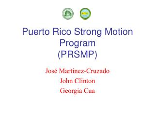 Puerto Rico Strong Motion Program  (PRSMP)