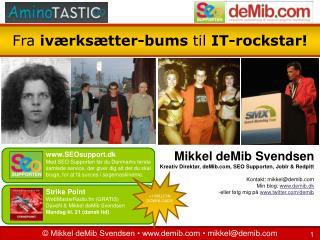 Fra  iværksætter-bums  til  IT-rockstar!