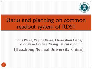 Status and planning on common readout system of RD51