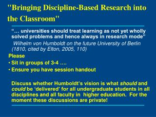 """""""Bringing Discipline-Based Research into the Classroom"""""""