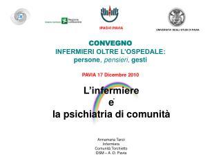 CONVEGNO INFERMIERI OLTRE L'OSPEDALE: persone , pensieri,  gesti PAVIA 17 Dicembre 2010