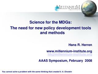 Science for the MDGs:  The need for new policy development tools and methods