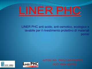 LINER PHC