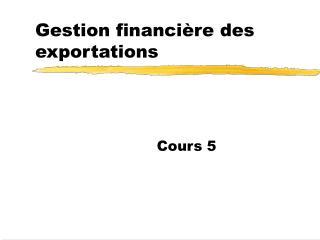 Gestion financière des exportations