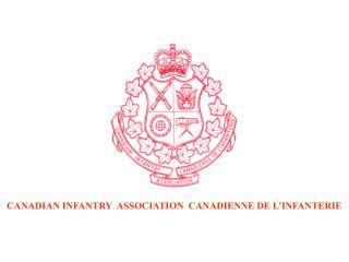 CANADIAN INFANTRY  ASSOCIATION  CANADIENNE DE L'INFANTERIE