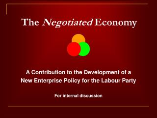 The  Negotiated  Economy