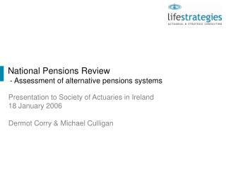 National Pensions Review  - Assessment of alternative pensions systems