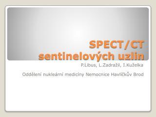 SPECT/CT   sentinelov�ch  uzlin