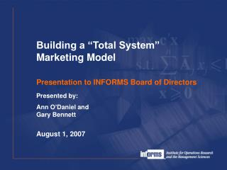 Presentation to INFORMS Board of Directors