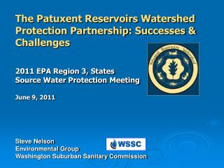 The Patuxent Reservoirs Watershed Protection Partnership: Successes & Challenges