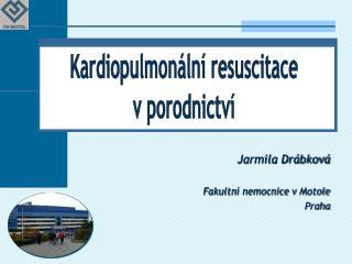 Jarmila Drábková Fakultní nemocnice vMotole Praha