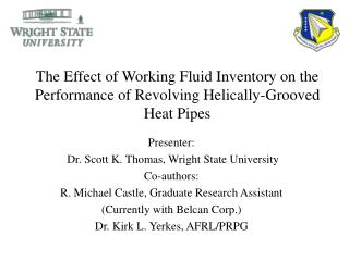 The Effect of Working Fluid Inventory on the Performance of Revolving Helically-Grooved Heat Pipes