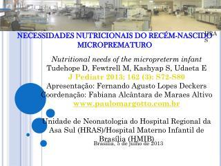 NECESSIDADES NUTRICIONAIS DO RECÉM-NASCIDO MICROPREMATURO