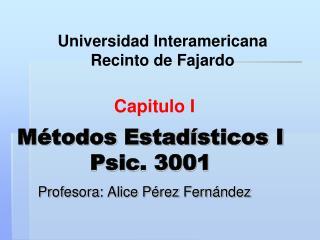 Métodos Estadísticos I Psic . 3001