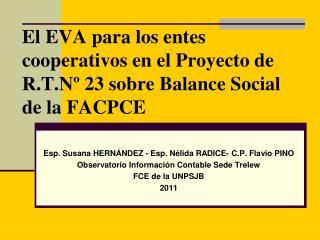El EVA para los entes cooperativos en el Proyecto de R.T.Nº 23 sobre Balance Social de la FACPCE