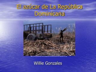 El azúcar de La República Dominicana