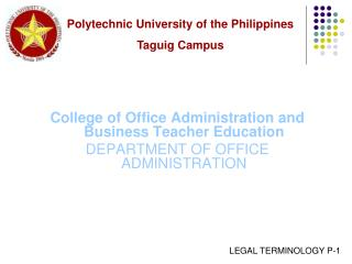 College of Office Administration and Business Teacher Education DEPARTMENT OF OFFICE ADMINISTRATION
