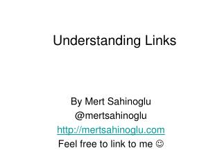 Understanding Links