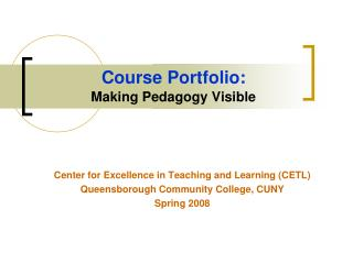 Course Portfolio: Making Pedagogy Visible
