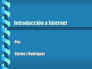 Introducci�n a Internet