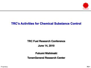 TRC's Activities for Chemical Substance Control