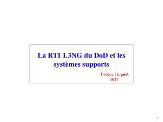 La RTI 1.3NG du DoD et les systèmes supports