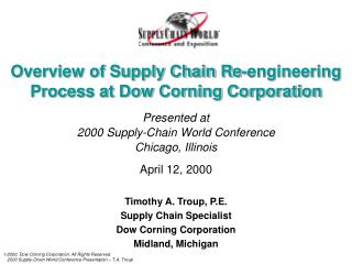 Overview of Supply Chain Re-engineering Process at Dow Corning Corporation