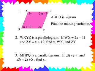 ABCD is  //gram Find the missing variables