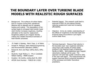 THE BOUNDARY LAYER OVER TURBINE BLADE MODELS WITH REALISTIC ROUGH SURFACES