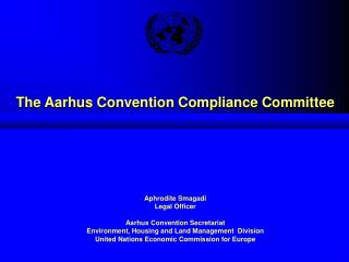 The Aarhus Convention Compliance Committee
