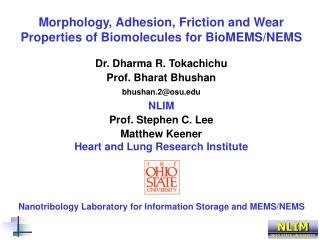Morphology, Adhesion, Friction and Wear Properties of Biomolecules for BioMEMS