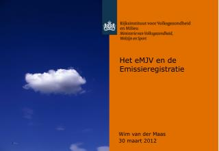 Het eMJV en de Emissieregistratie