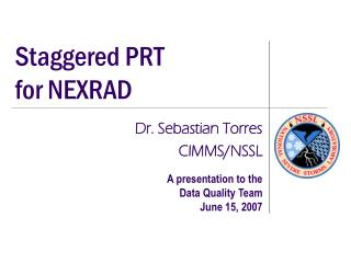 Staggered PRT  for NEXRAD