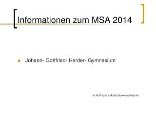 Informationen zum MSA 2014