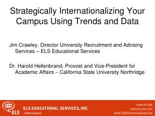Strategically Internationalizing Your Campus Using Trends and Data