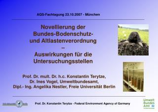 Novellierung der  Bundes-Bodenschutz-  und Altlastenverordnung  –