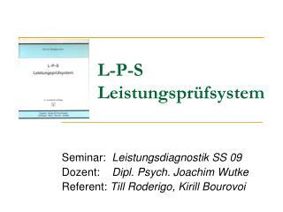 L-P-S  Leistungsprüfsystem