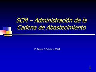 SCM – Administración de la Cadena de Abastecimiento