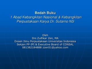 Bedah Buku 1 Abad Kebangkitan Nasional & Kebangkitan Perpustakaan Karya Dr. Sutarno NS