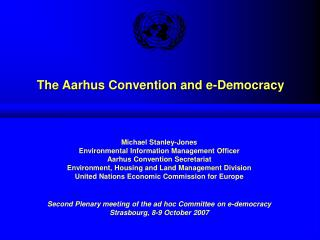 The Aarhus Convention and e-Democracy