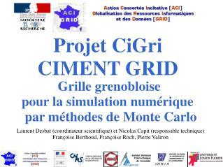 Projet CiGri CIMENT GRID