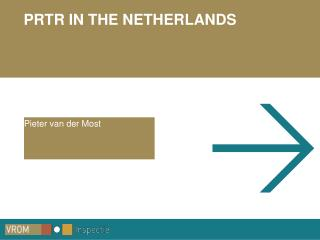 PRTR IN THE NETHERLANDS