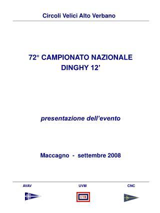 72° CAMPIONATO NAZIONALE  DINGHY 12'  presentazione dell'evento Maccagno  -  settembre 2008