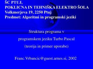 Franc.Vrbancic@guest.arnes.si, 2002