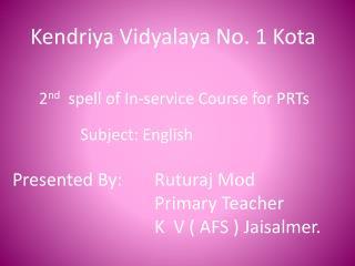 Kendriya Vidyalaya No. 1 Kota