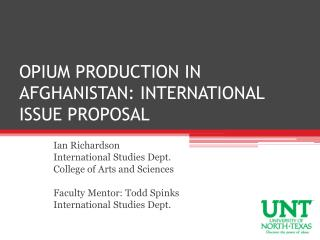 OPIUM PRODUCTION IN AFGHANISTAN: INTERNATIONAL ISSUE PROPOSAL