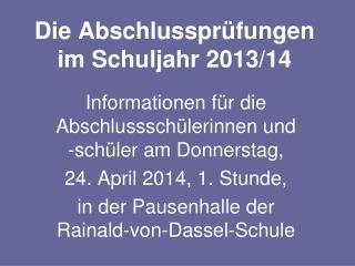 Die Abschlussprüfungen  im Schuljahr 2013/14