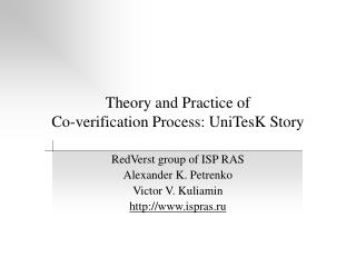 Theory and Practice of Co-verification Process: UniTesK Story