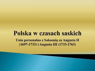 Polska w czasach saskich