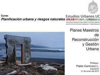 Curso Planificación urbana y riesgos naturales